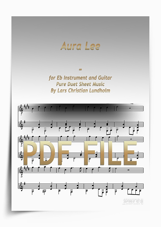 Aura Lee for Eb Instrument and Guitar (PDF file), Pure Sheet Music arranged by Lars Christian Lundholm