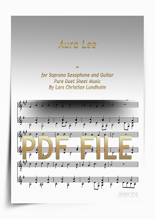 Aura Lee for Soprano Saxophone and Guitar (PDF file), Pure Sheet Music arranged by Lars Christian Lundholm