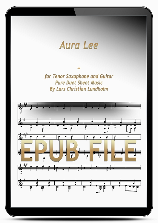Aura Lee for Tenor Saxophone and Guitar (EPUB file), Pure Sheet Music as Ebook arranged by Lars Christian Lundholm