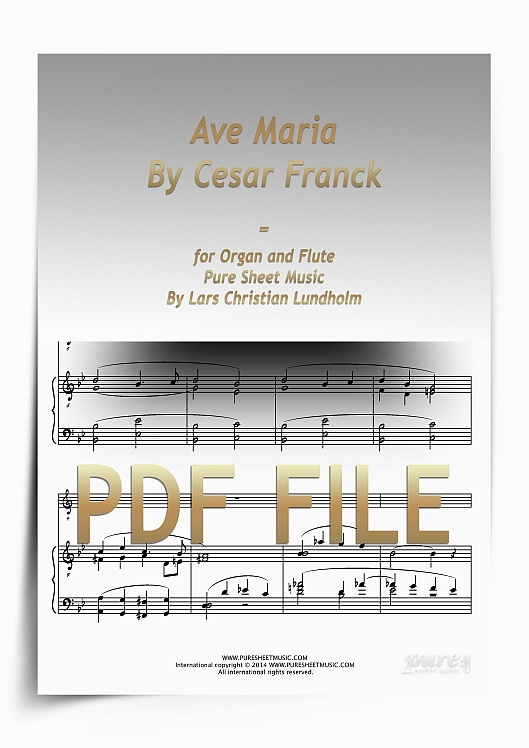 Ave Maria By Cesar Franck for Organ and Flute (PDF file), Pure Sheet Music arranged by Lars Christian Lundholm